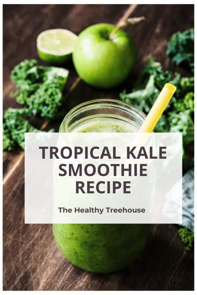 Tropical Kale Smoothie Recipe