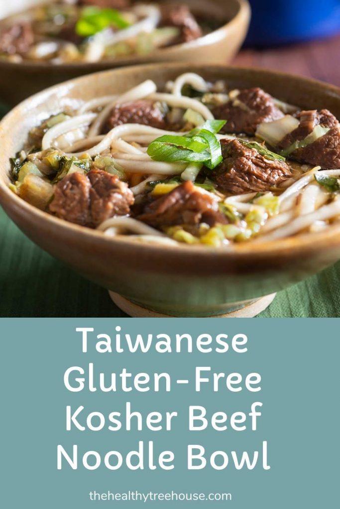 Taiwanese Gluten-Free Kosher Beef Noodle Pinterest
