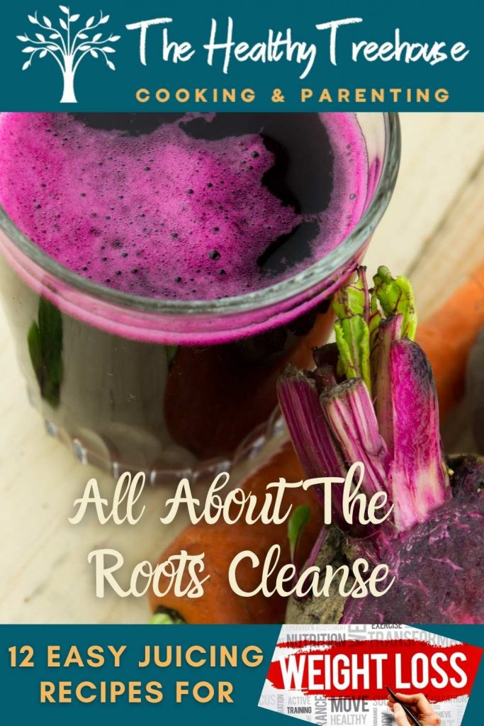 All About The Roots Cleanse Recipe