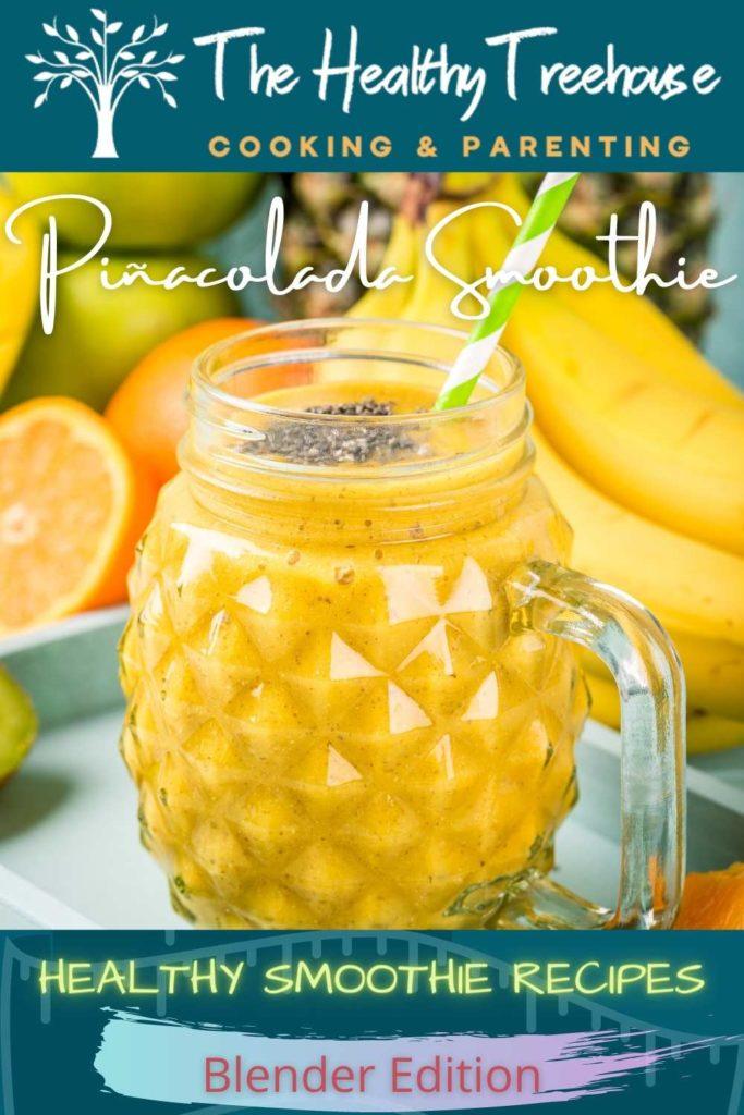 Piñacolada Smoothie Recipe