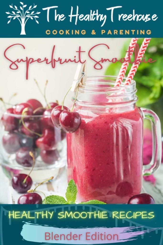 Superfruit Smoothie Recipe