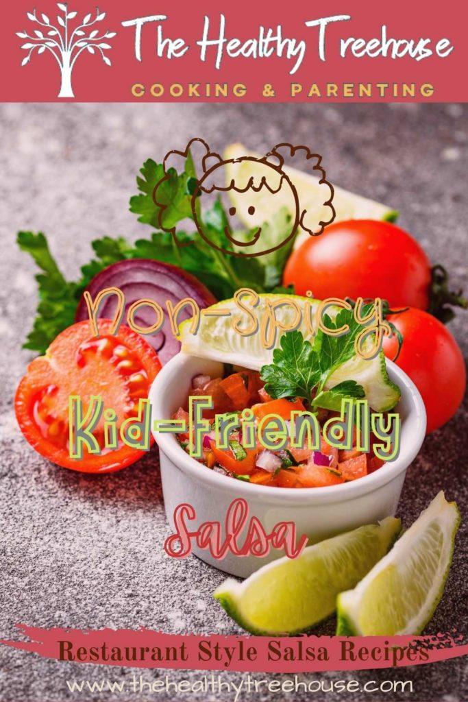 Non-Spicy Kid-Friendly Salsa Recipe