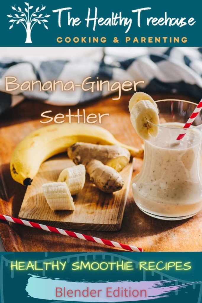 Banana-Ginger Settler Recipe