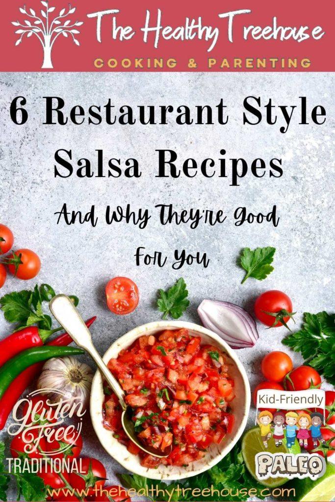 6 Restaurant Style Salsa Recipes