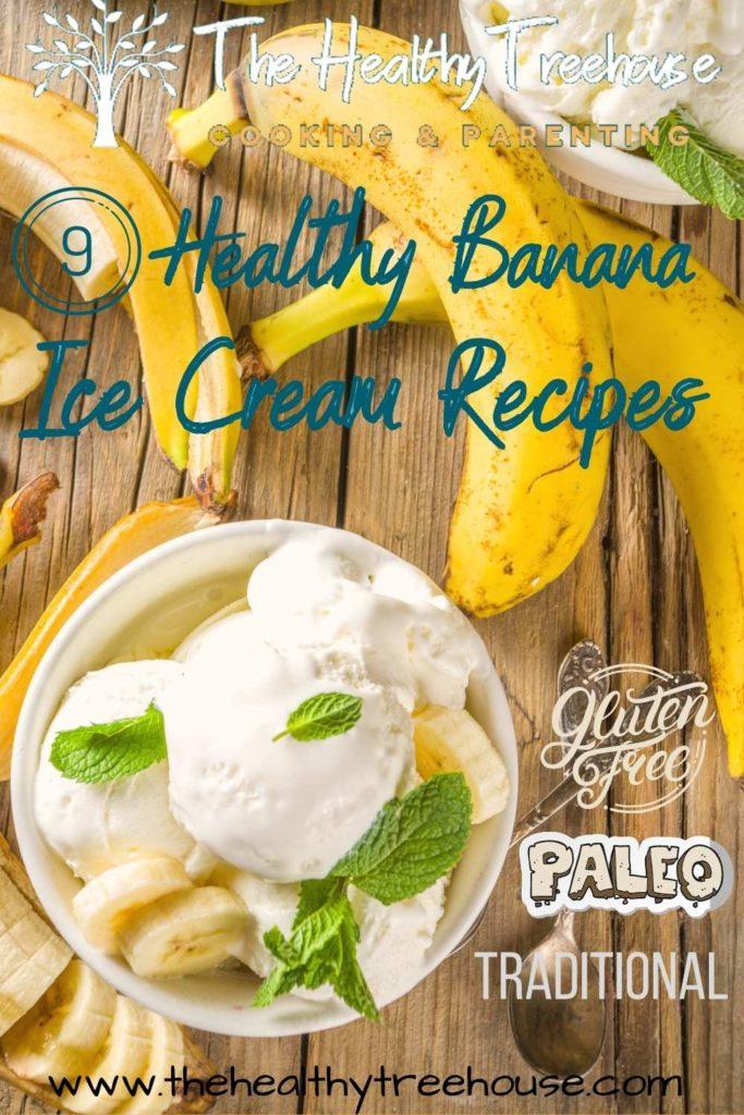 Healthy Banana Ice Cream Recipes