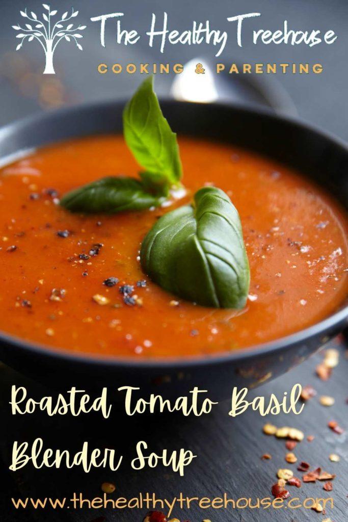 Roasted Tomato Basil Blender Soup Recipe