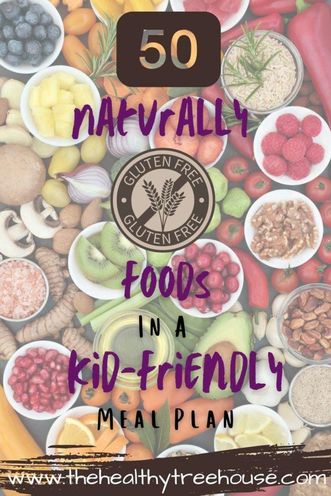 Naturally Gluten-Free Foods