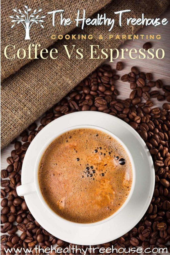 Coffee Vs Espresso
